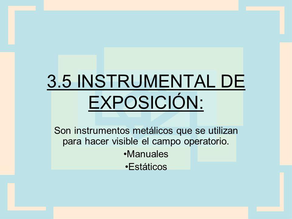 3.5 INSTRUMENTAL DE EXPOSICIÓN: