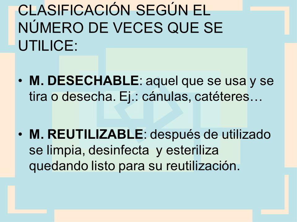 CLASIFICACIÓN SEGÚN EL NÚMERO DE VECES QUE SE UTILICE: