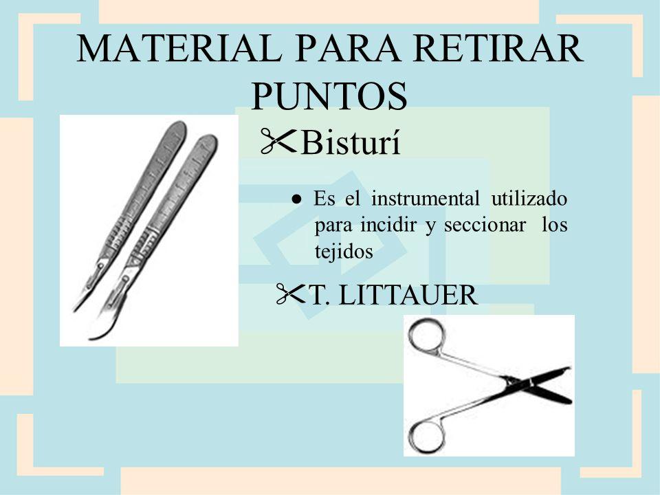 MATERIAL PARA RETIRAR PUNTOS Bisturí