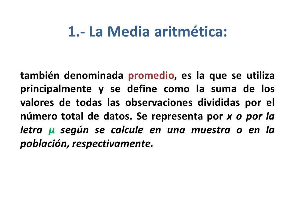 1.- La Media aritmética: