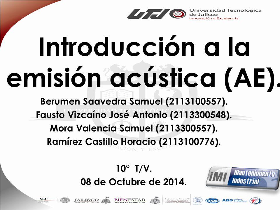 Introducción a la emisión acústica (AE).