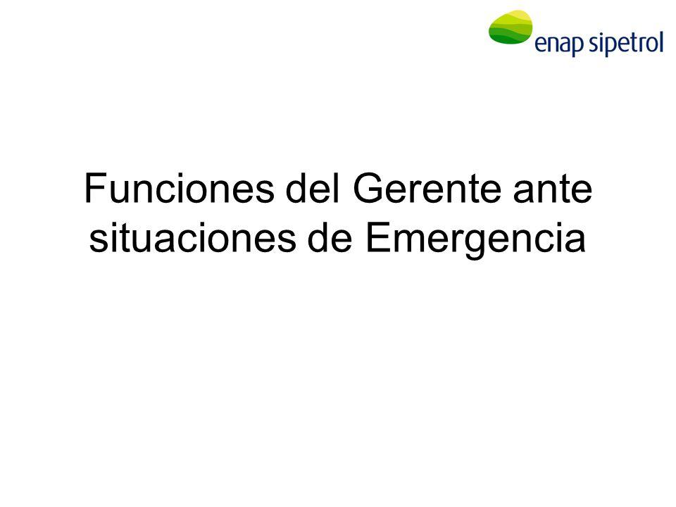Funciones del Gerente ante situaciones de Emergencia