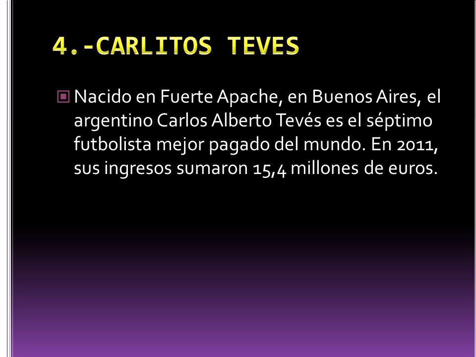 4.-CARLITOS TEVES