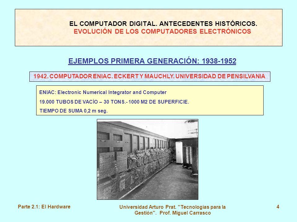 EJEMPLOS PRIMERA GENERACIÓN: 1938-1952
