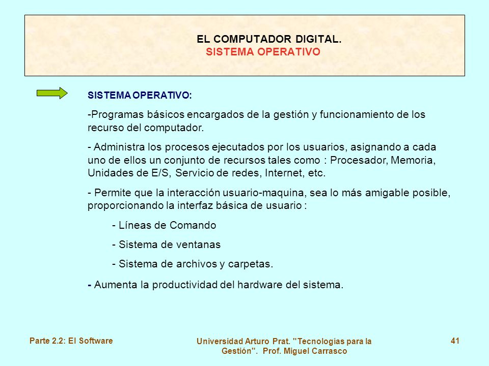 EL COMPUTADOR DIGITAL. SISTEMA OPERATIVO