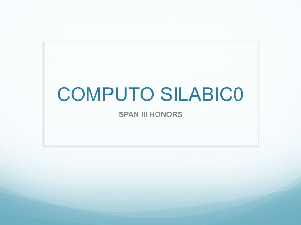 COMPUTO SILABIC0 SPAN III HONORS