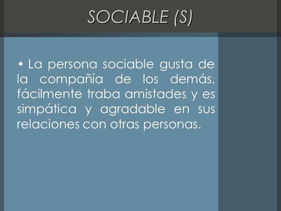 SOCIABLE (S)