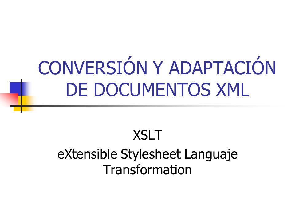 CONVERSIÓN Y ADAPTACIÓN DE DOCUMENTOS XML - ppt video online descargar
