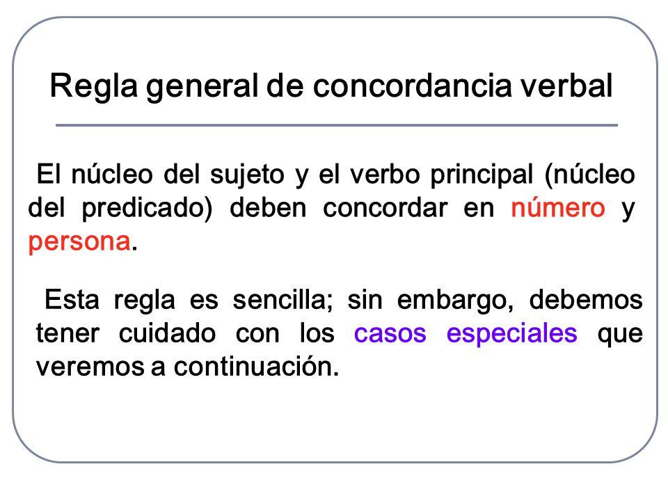 Regla general de concordancia verbal