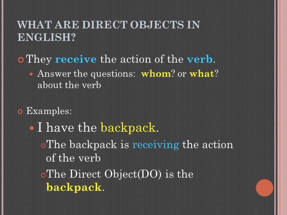 WHAT ARE DIRECT OBJECTS IN ENGLISH