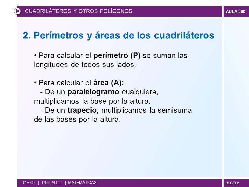2. Perímetros y áreas de los cuadriláteros