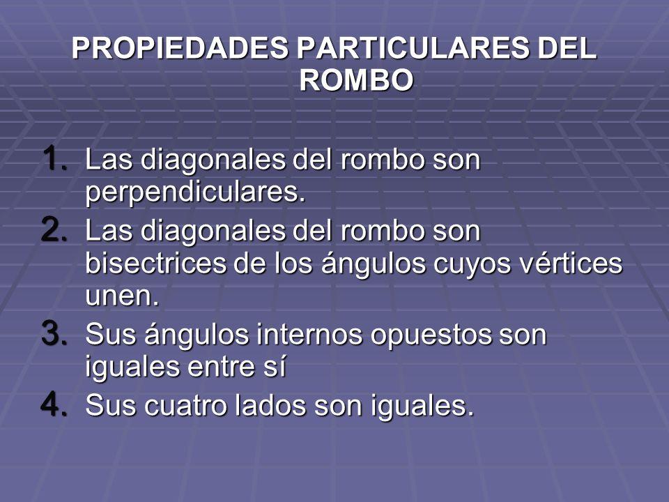 PROPIEDADES PARTICULARES DEL ROMBO