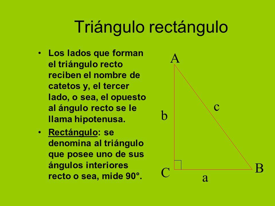 Triángulo rectángulo A c b B C a