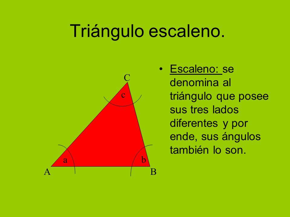 Triángulo escaleno. Escaleno: se denomina al triángulo que posee sus tres lados diferentes y por ende, sus ángulos también lo son.