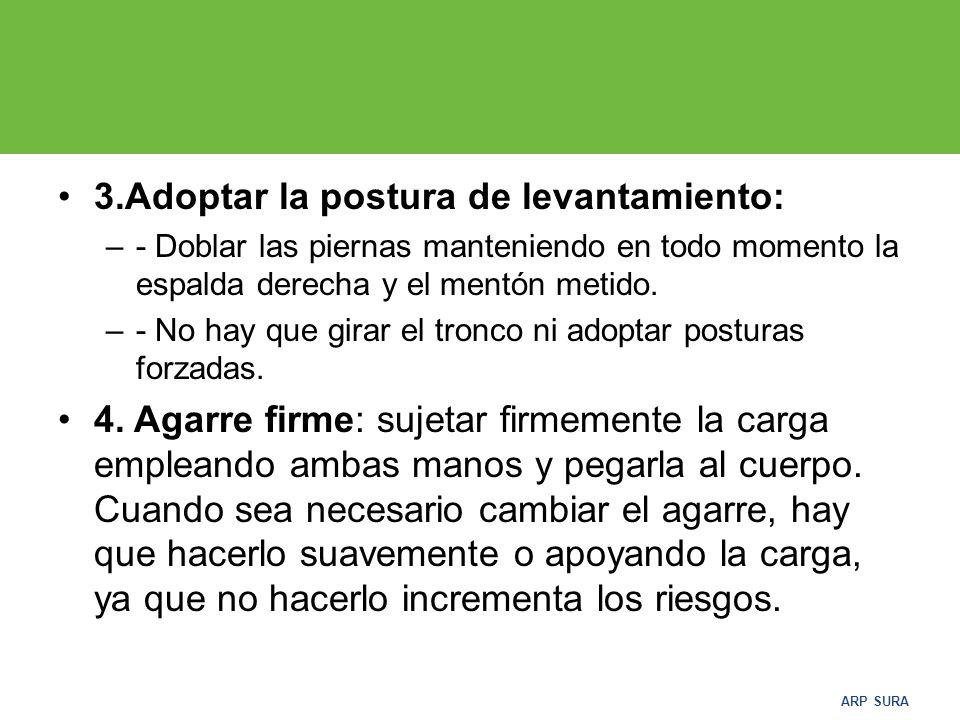 3.Adoptar la postura de levantamiento: