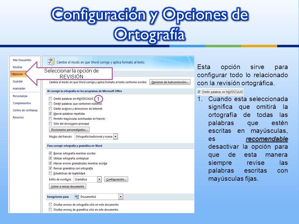 Configuración y Opciones de Ortografía