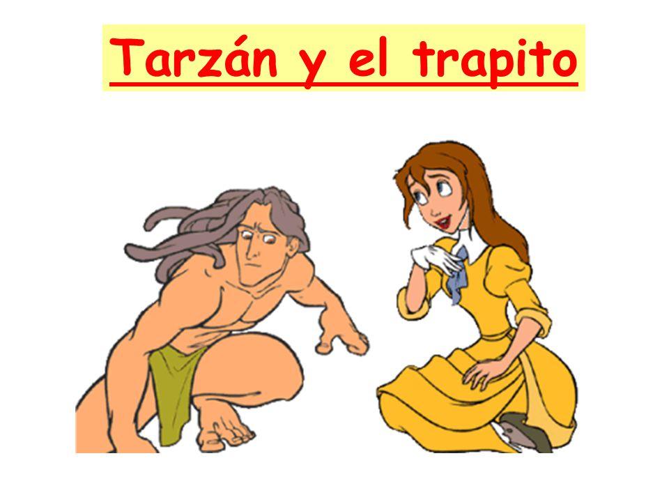 Tarzán y el trapito