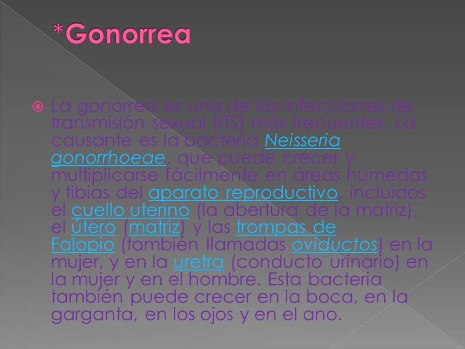 *Gonorrea
