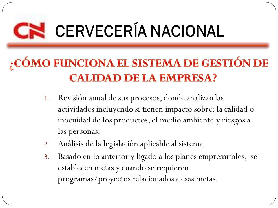 ¿CÓMO FUNCIONA EL SISTEMA DE GESTIÓN DE CALIDAD DE LA EMPRESA