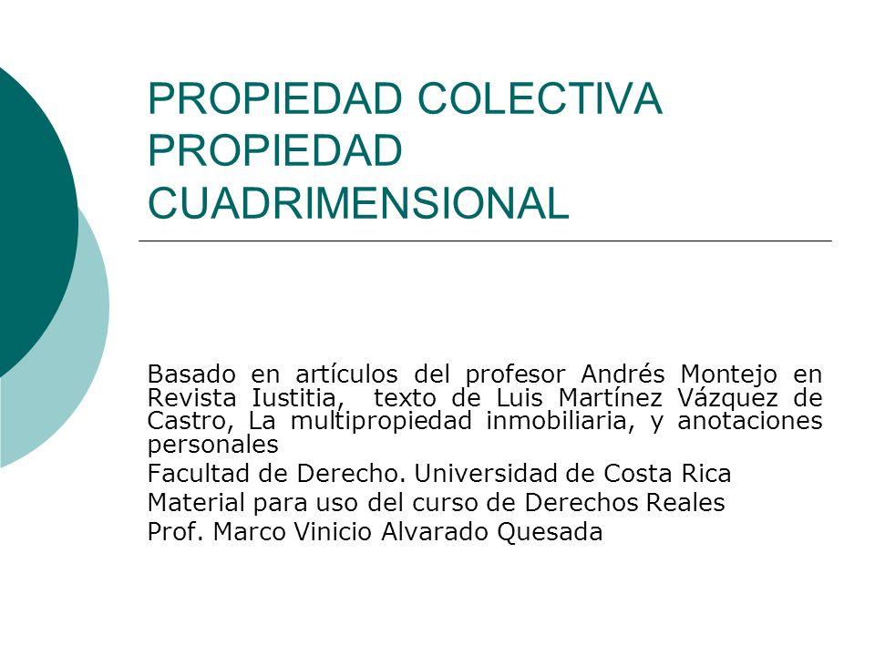PROPIEDAD COLECTIVA PROPIEDAD CUADRIMENSIONAL - ppt video online ...