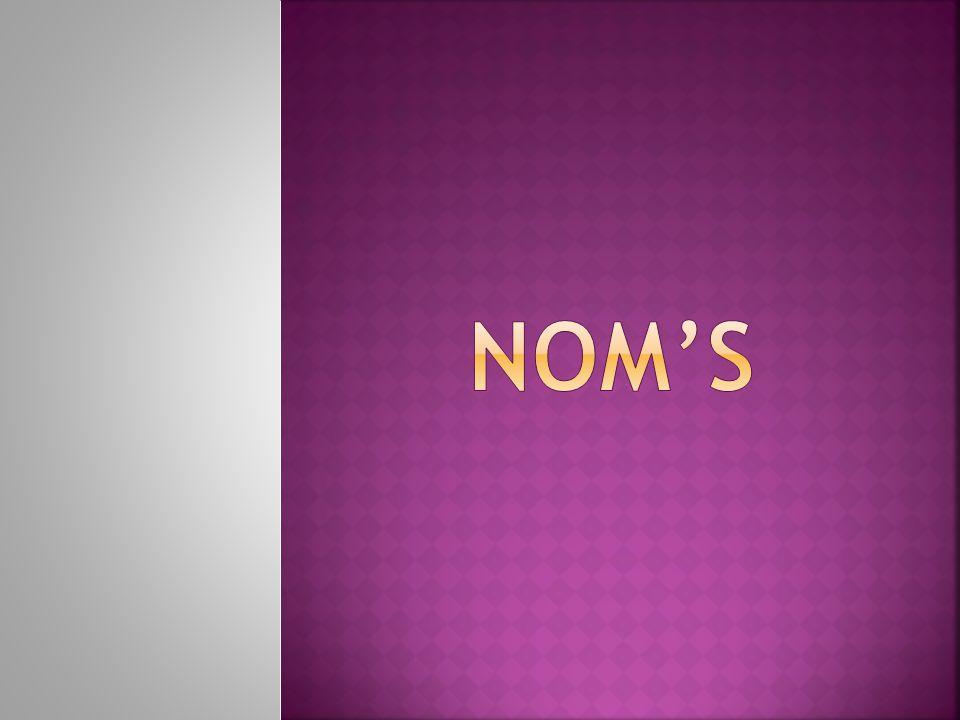 NOM'S