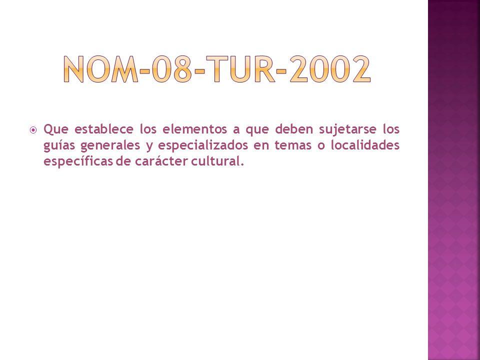 NOM-08-TUR-2002