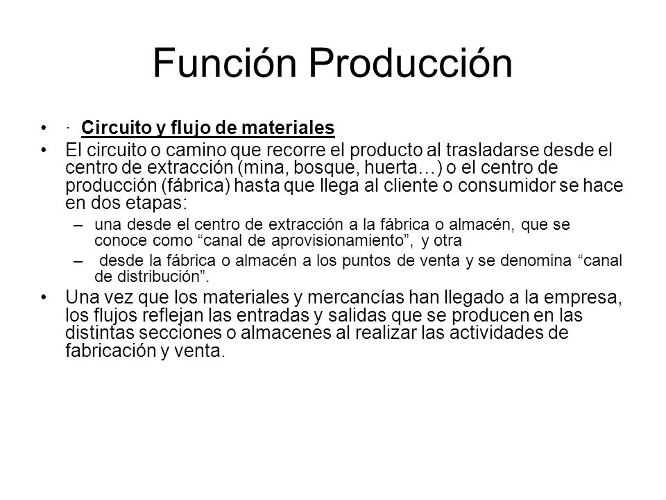 Función Producción · Circuito y flujo de materiales