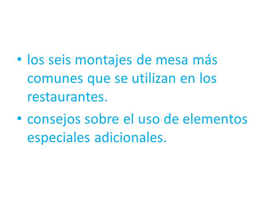 los seis montajes de mesa más comunes que se utilizan en los restaurantes.