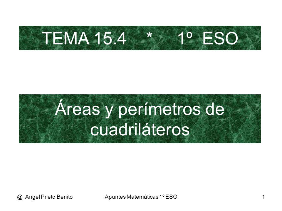Áreas y perímetros de cuadriláteros