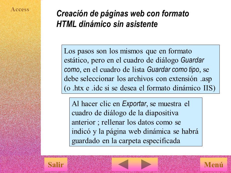 Creación de páginas web con formato HTML dinámico sin asistente