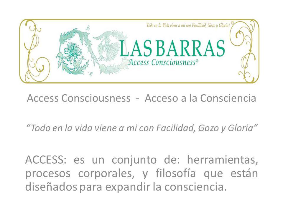 Access Consciousness - Acceso a la Consciencia