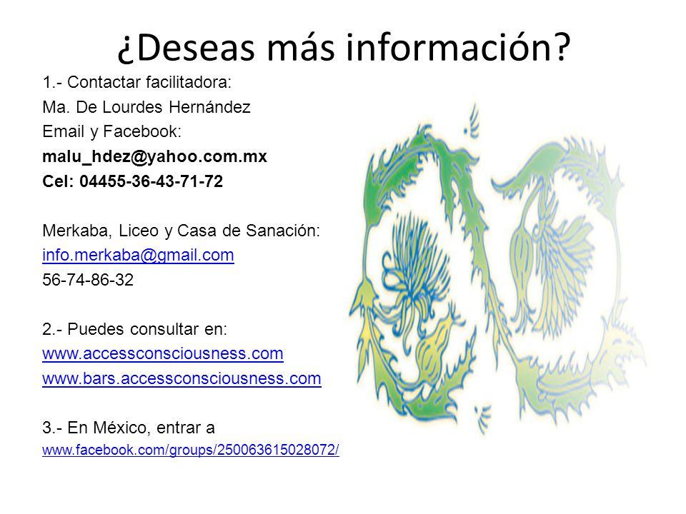 ¿Deseas más información