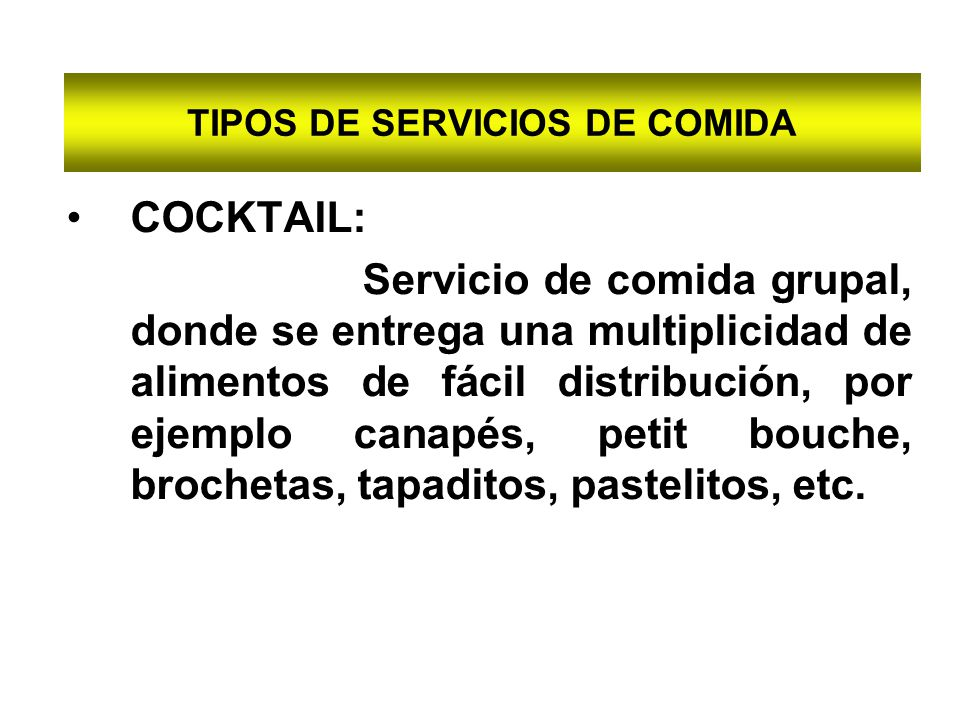 TIPOS DE SERVICIOS DE COMIDA