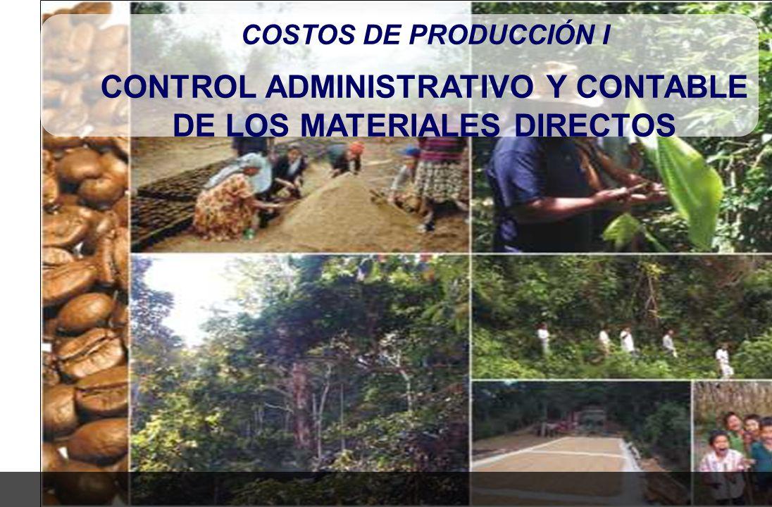 CONTROL ADMINISTRATIVO Y CONTABLE DE LOS MATERIALES DIRECTOS