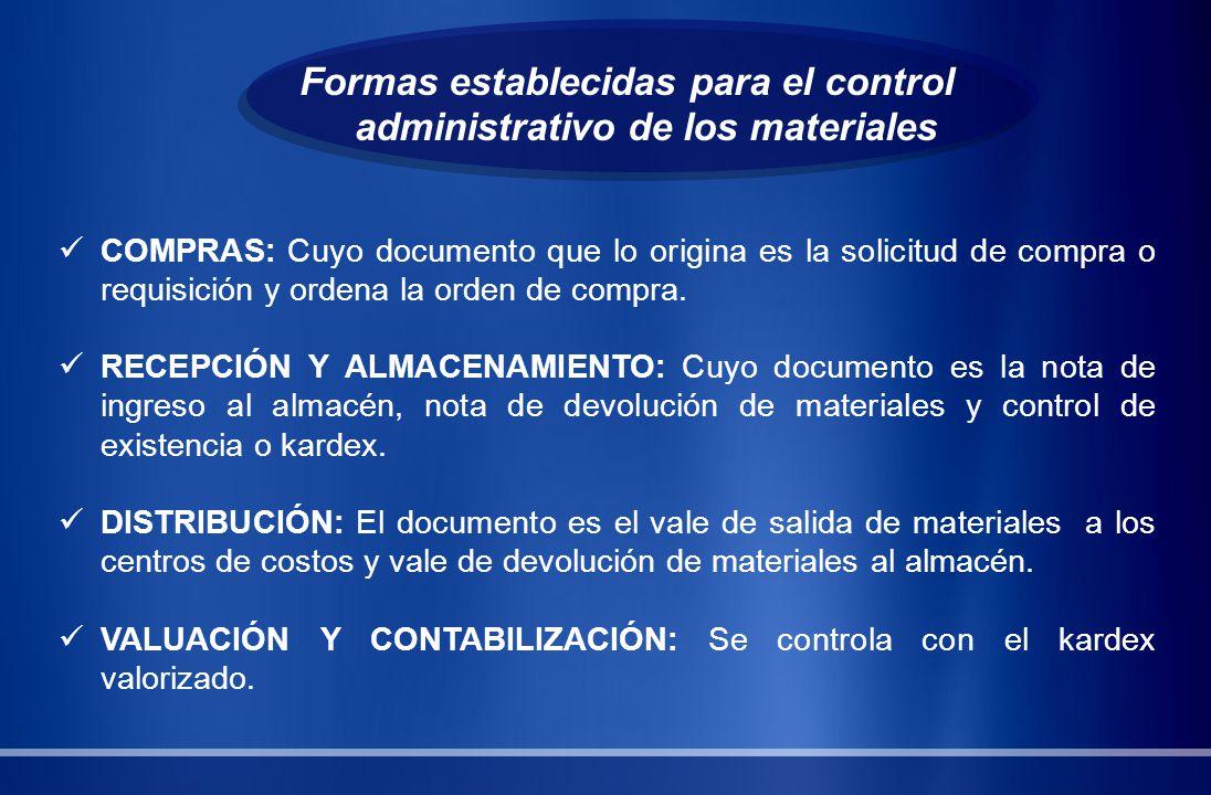 Formas establecidas para el control administrativo de los materiales