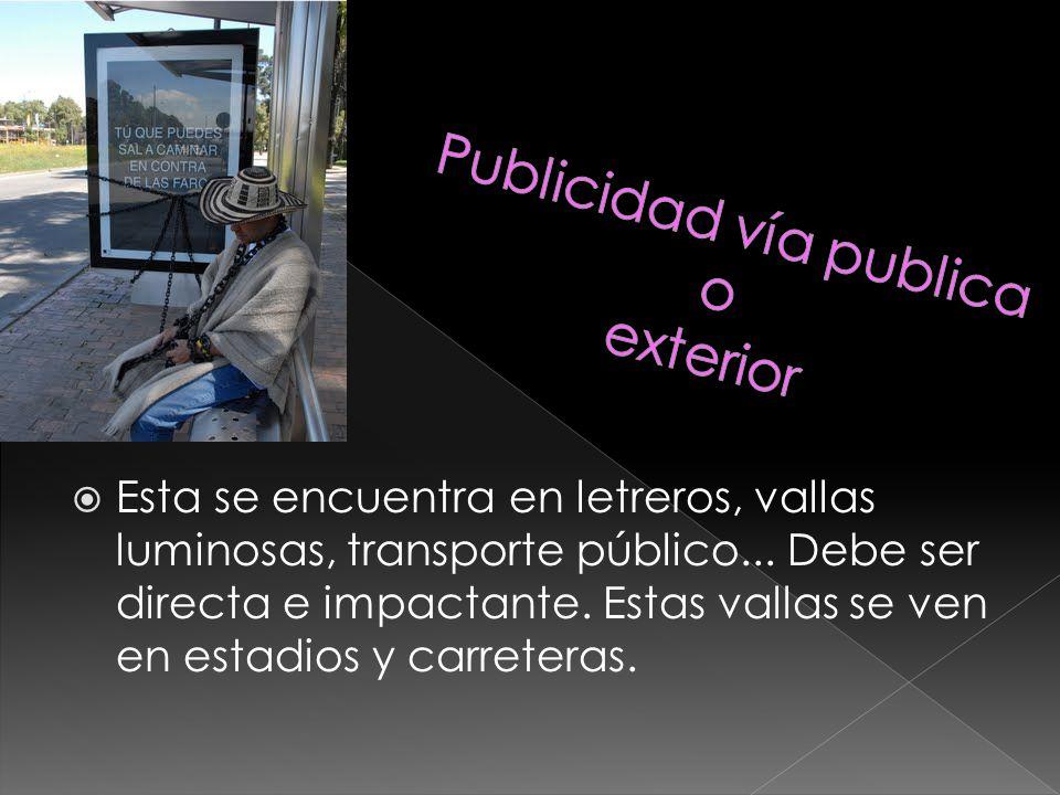Publicidad vía publica o exterior