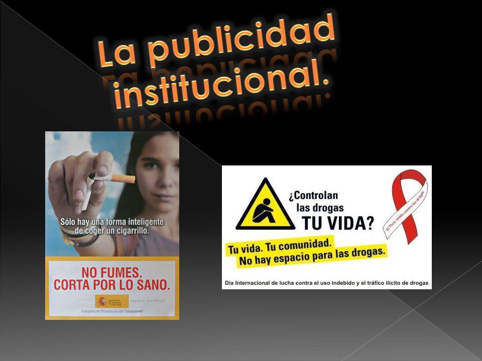 La publicidad institucional.