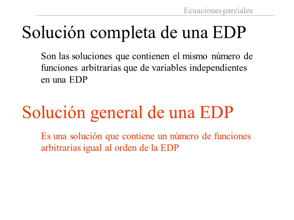 Solución completa de una EDP