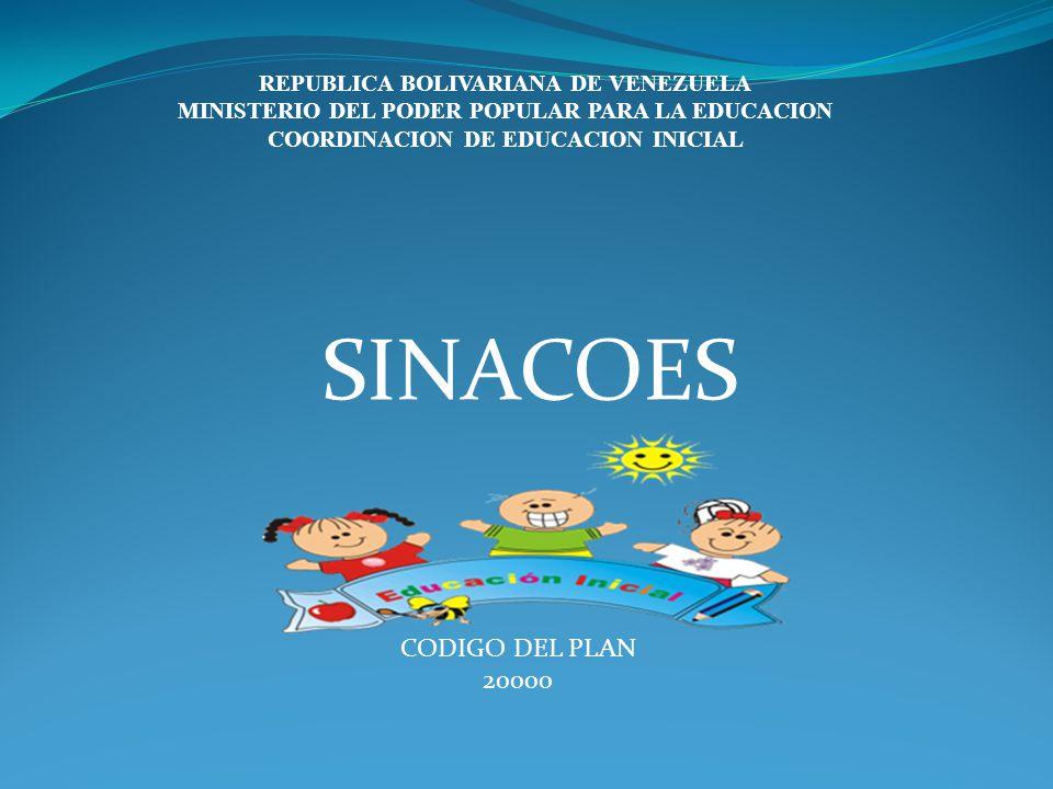SINACOES CODIGO DEL PLAN 20000 REPUBLICA BOLIVARIANA DE VENEZUELA