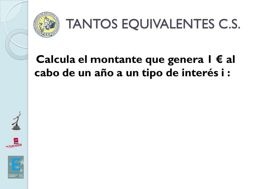 TANTOS EQUIVALENTES C.S.