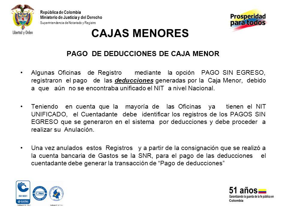 PAGO DE DEDUCCIONES DE CAJA MENOR