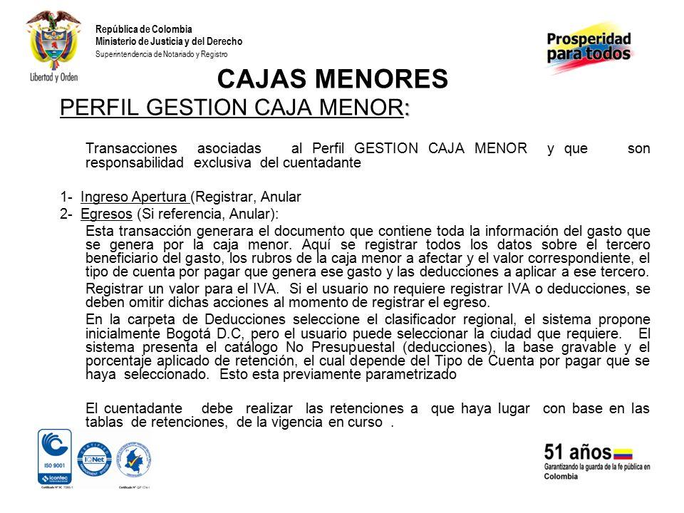 CAJAS MENORES PERFIL GESTION CAJA MENOR: