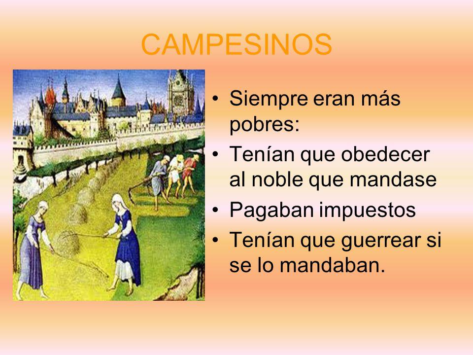 CAMPESINOS Siempre eran más pobres: