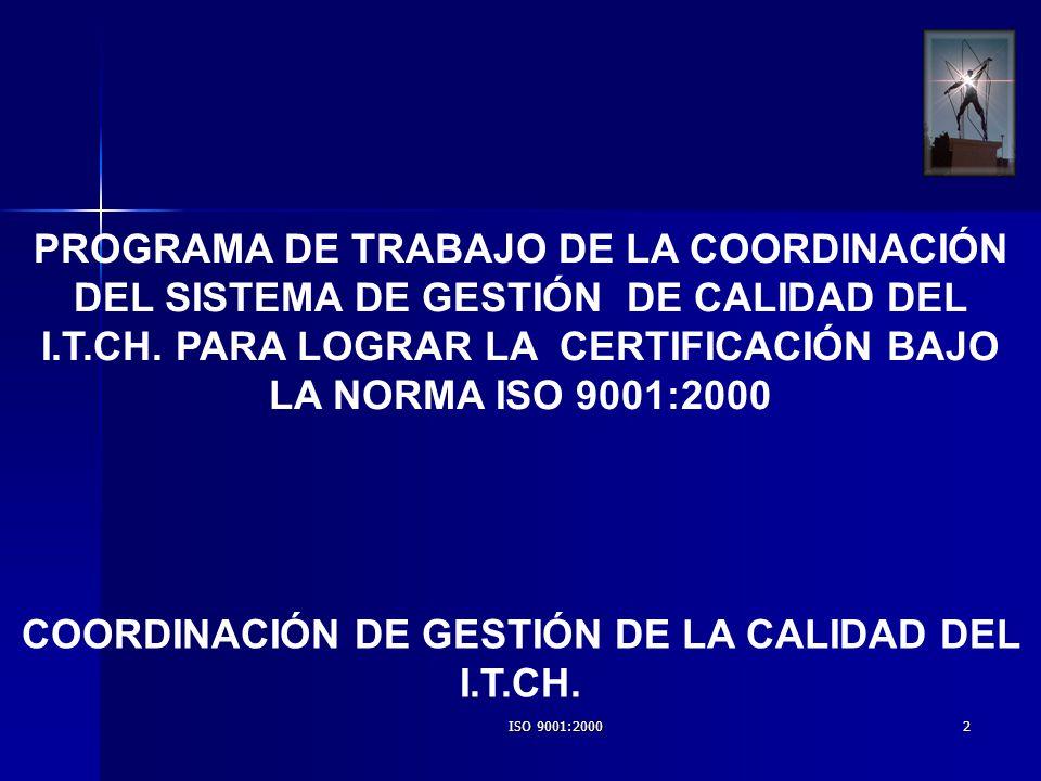 COORDINACIÓN DE GESTIÓN DE LA CALIDAD DEL I.T.CH.
