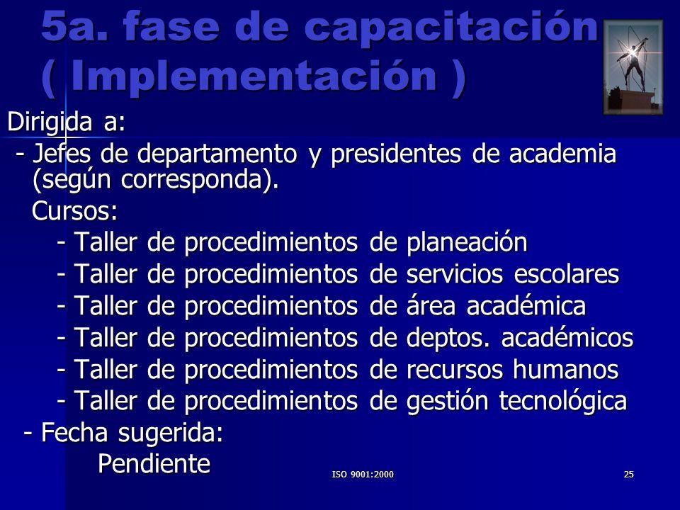 5a. fase de capacitación ( Implementación )