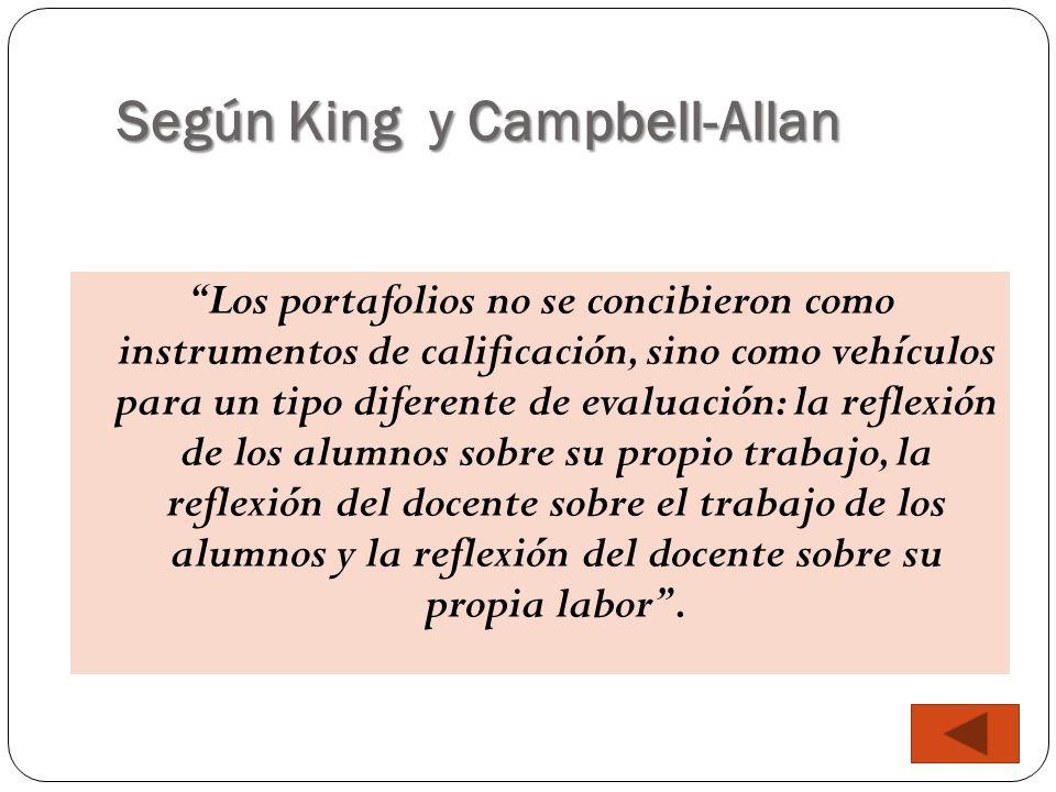 Según King y Campbell-Allan