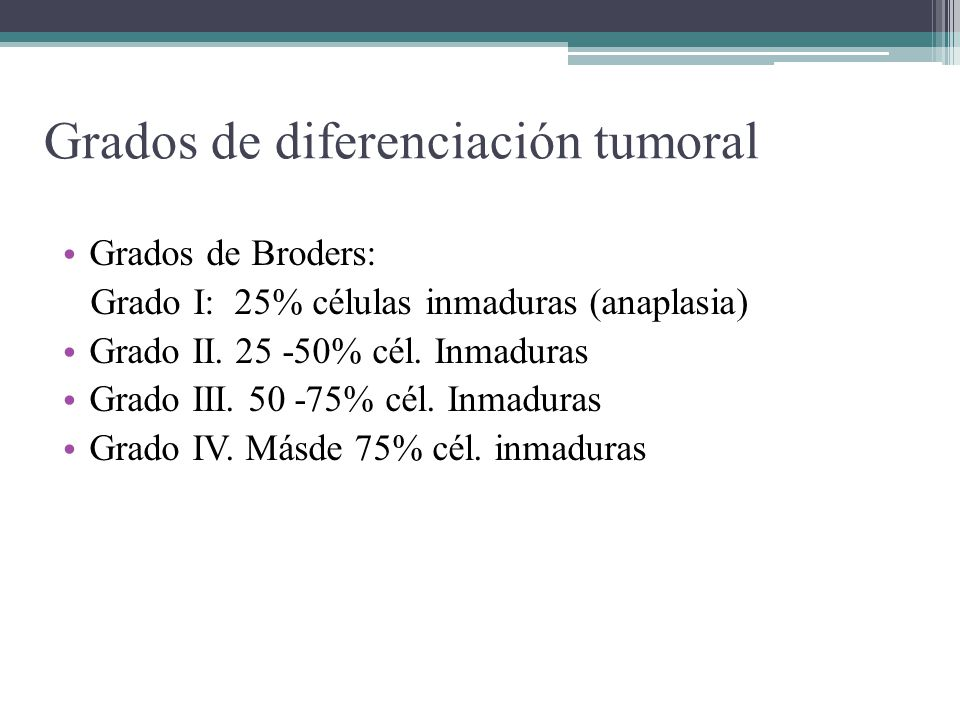 Grados de diferenciación tumoral