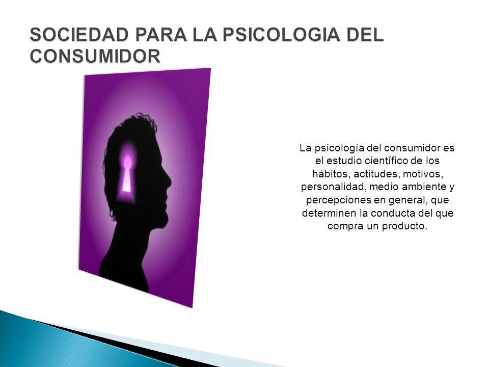 SOCIEDAD PARA LA PSICOLOGIA DEL CONSUMIDOR