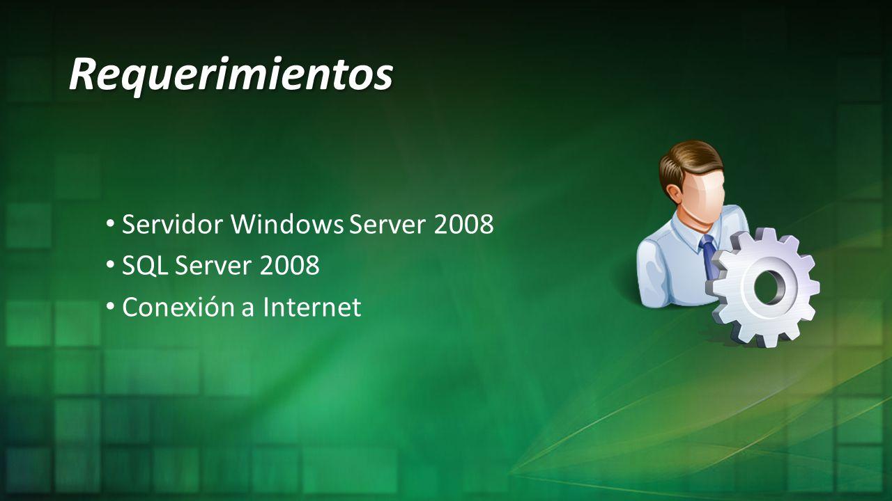 Requerimientos Servidor Windows Server 2008 SQL Server 2008