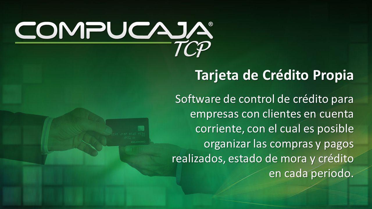 Tarjeta de Crédito Propia